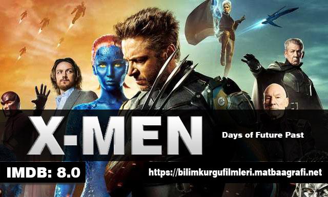 X-Men Geçmiş Günler Gelecek