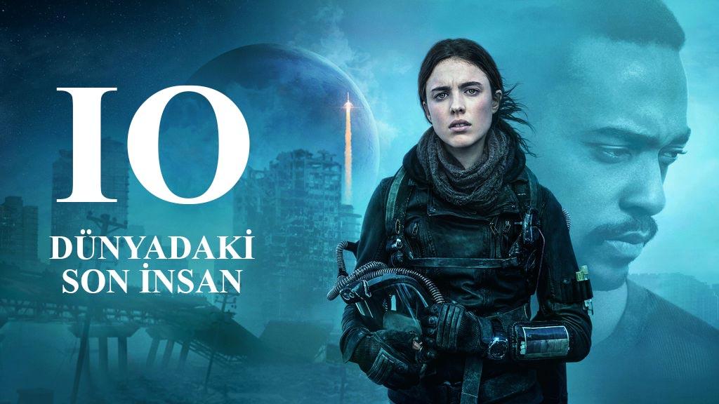 IO - 2019 Bilim Kurgu Filmleri